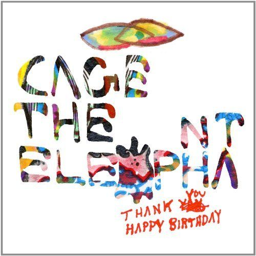 """Cage the Elephant- """"Shake Me Down"""""""