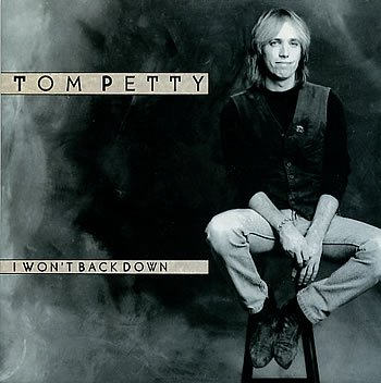 Tom Petty - Won't Back Down