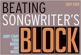 Beating Songwriter's Block - Jump Start Your Words and Music